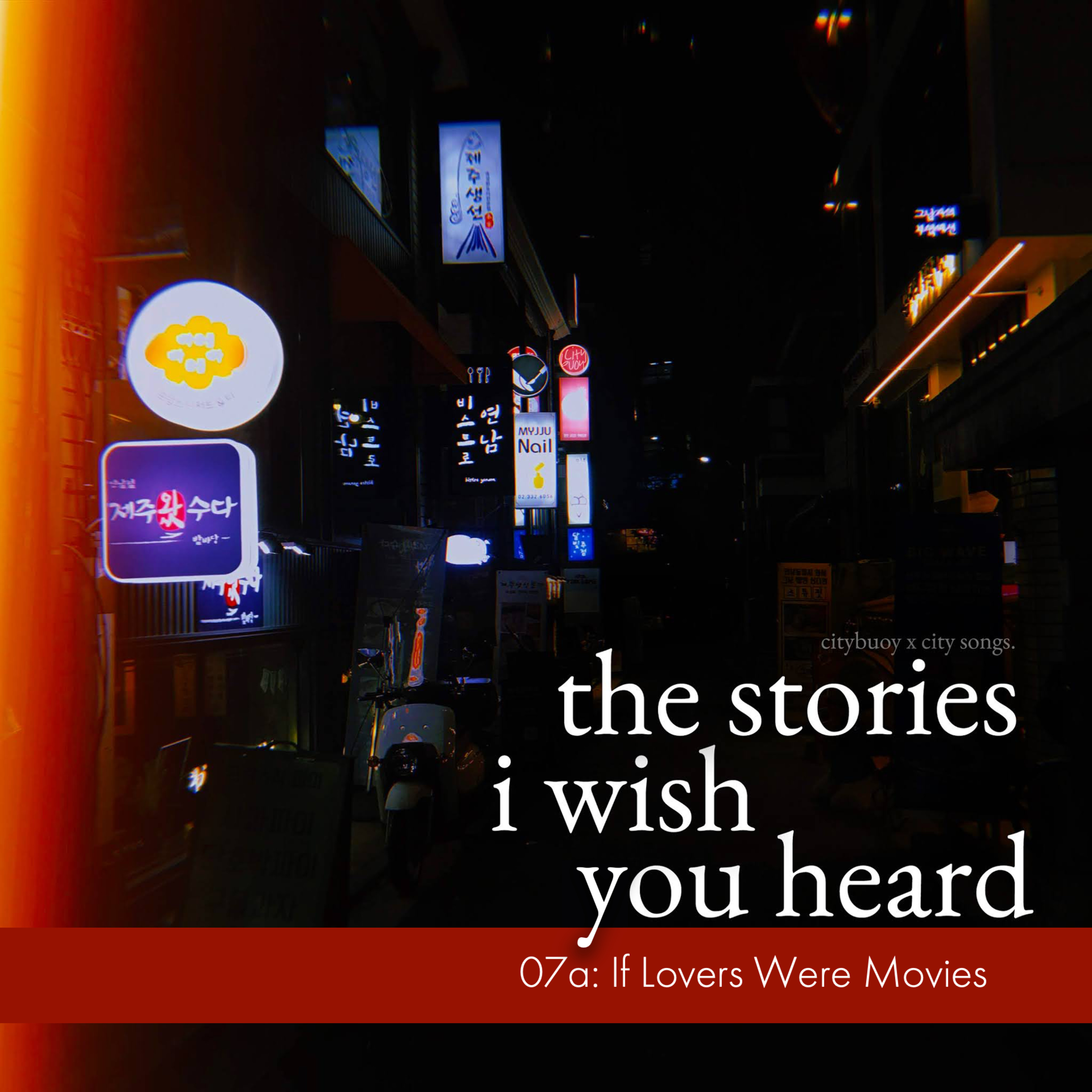 07a: If Lovers Were Movies