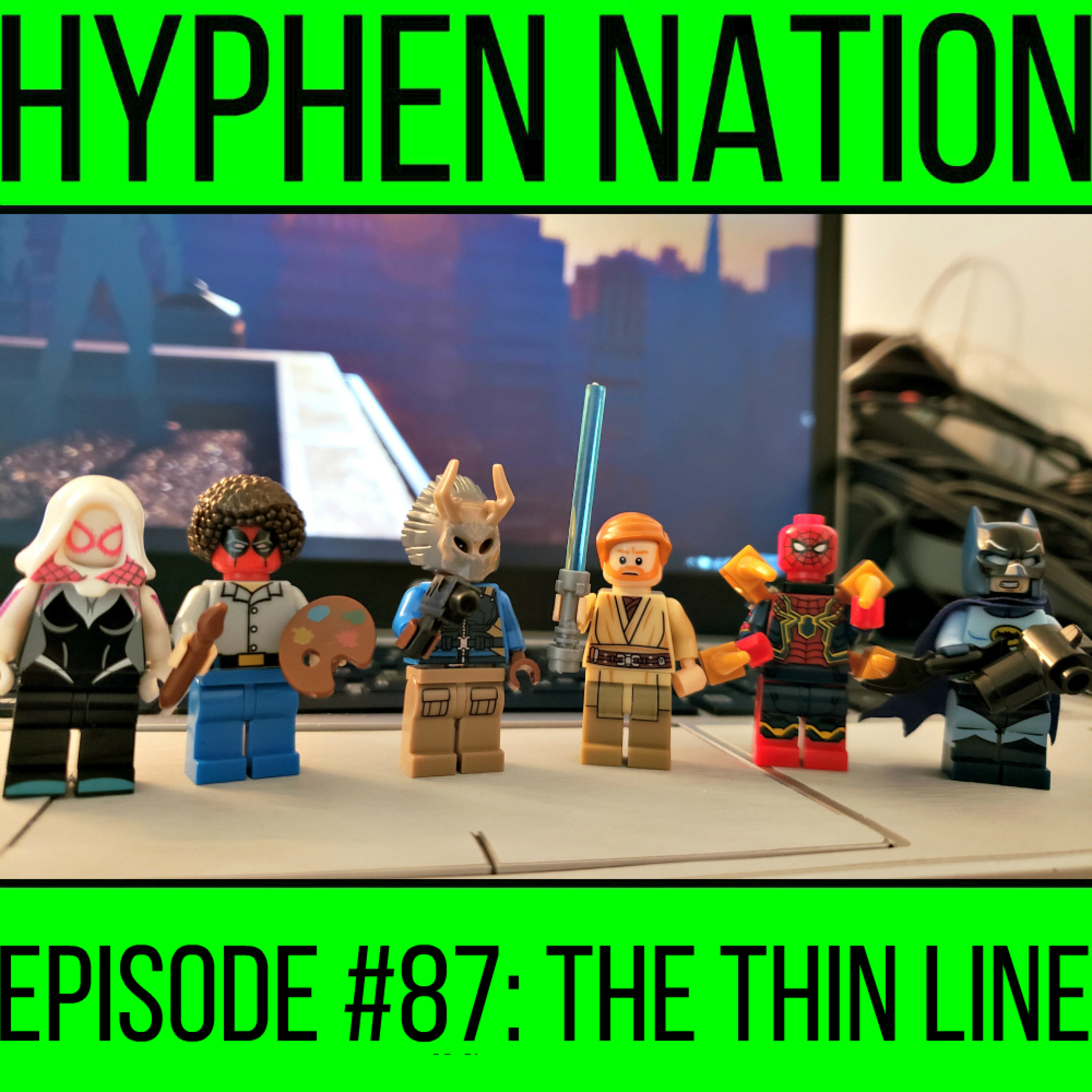 Episode #87: The Thin Line