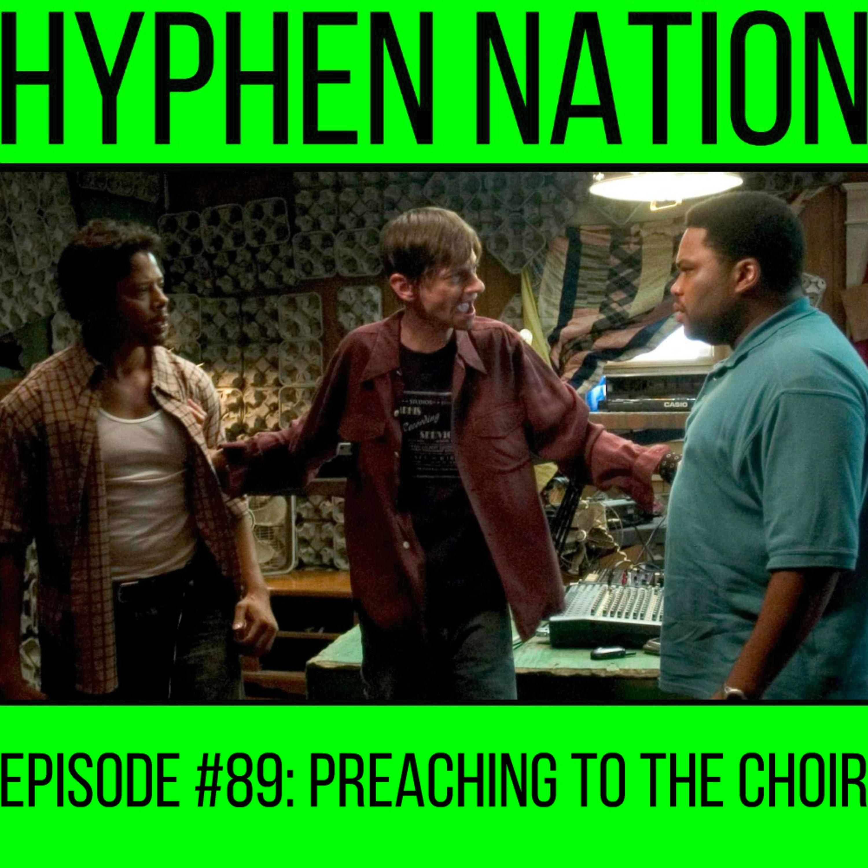 Episode #89: Preaching To The Choir