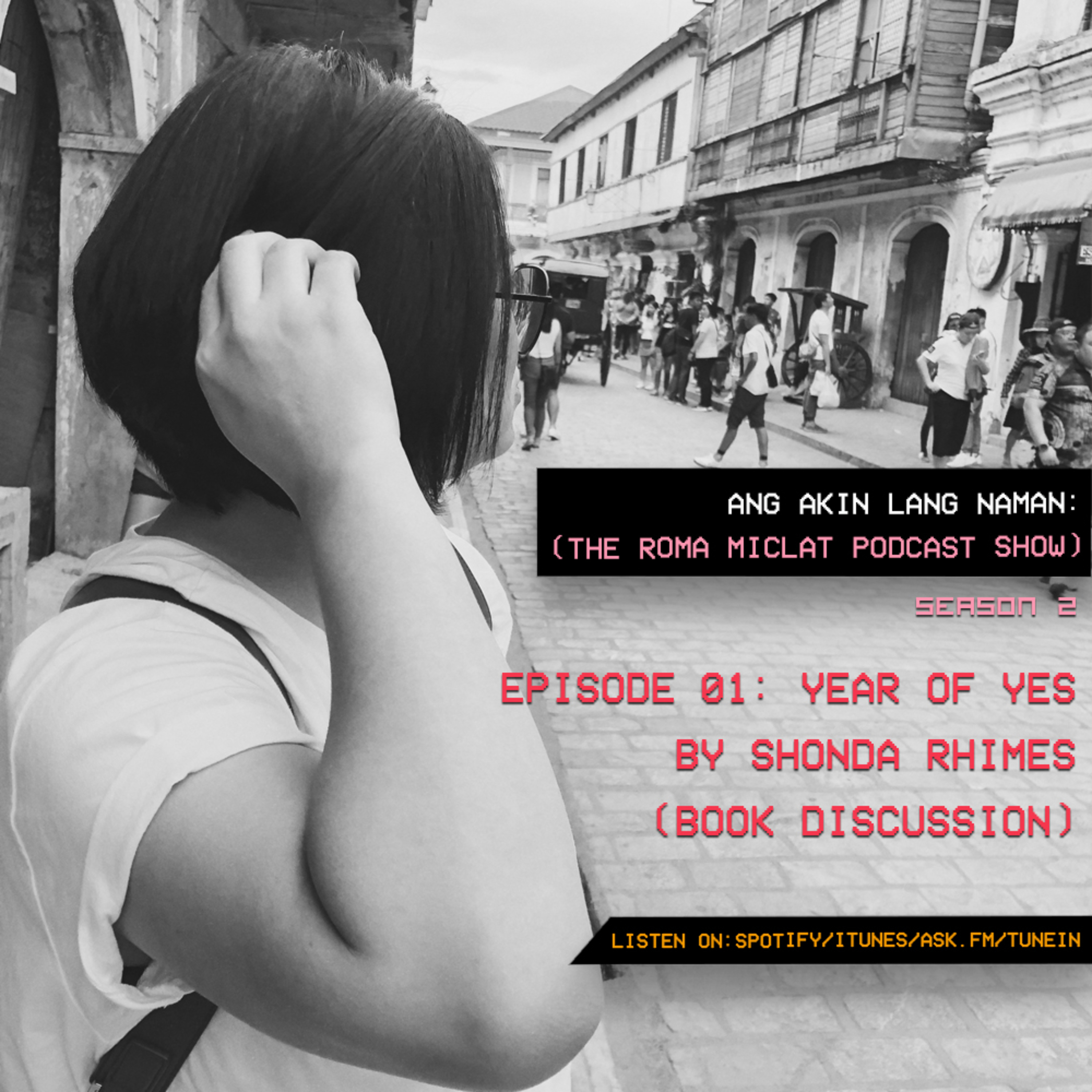 EPISODE 11 - Year of YES by Shonda Rhimes (Book Discussion)