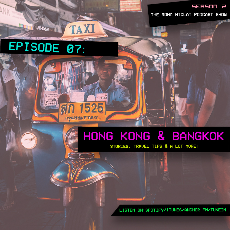 EPISODE 17 - Hongkong Bangkok stories