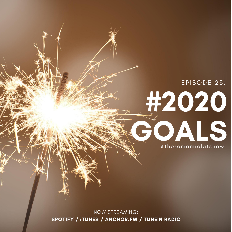 EPISODE 23 - New Year, New Goals