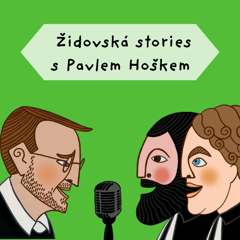 Židovská stories s Pavlem Hoškem