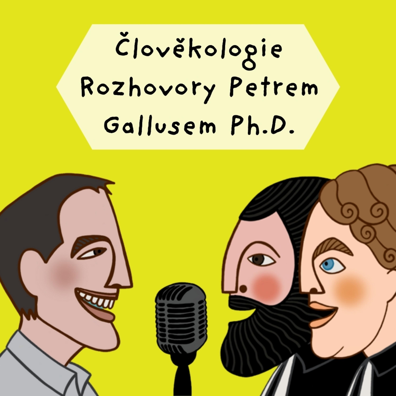 Člověkologie s Petrem Gallusem - Teologická antropologie? Wtf?