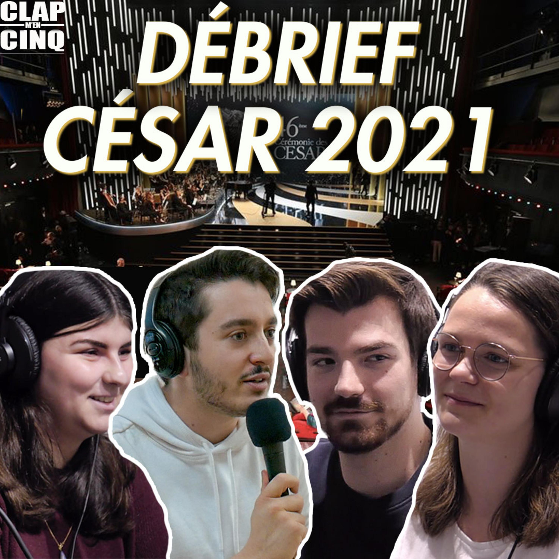 DEBRIEFING DES CÉSAR 2021 ! - Le Débat (Adieu Les Cons, Été 85, Les choses qu'on dit...)