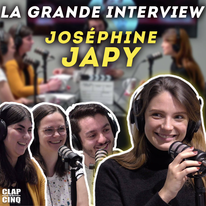 JOSÉPHINE JAPY - La Grande Interview (Mon Inconnue, Respire, Neuilly sa Mère...)
