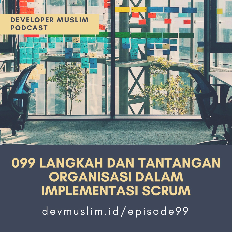 099 Langkah Dan Tantangan Organisasi Dalam Implementasi Scrum