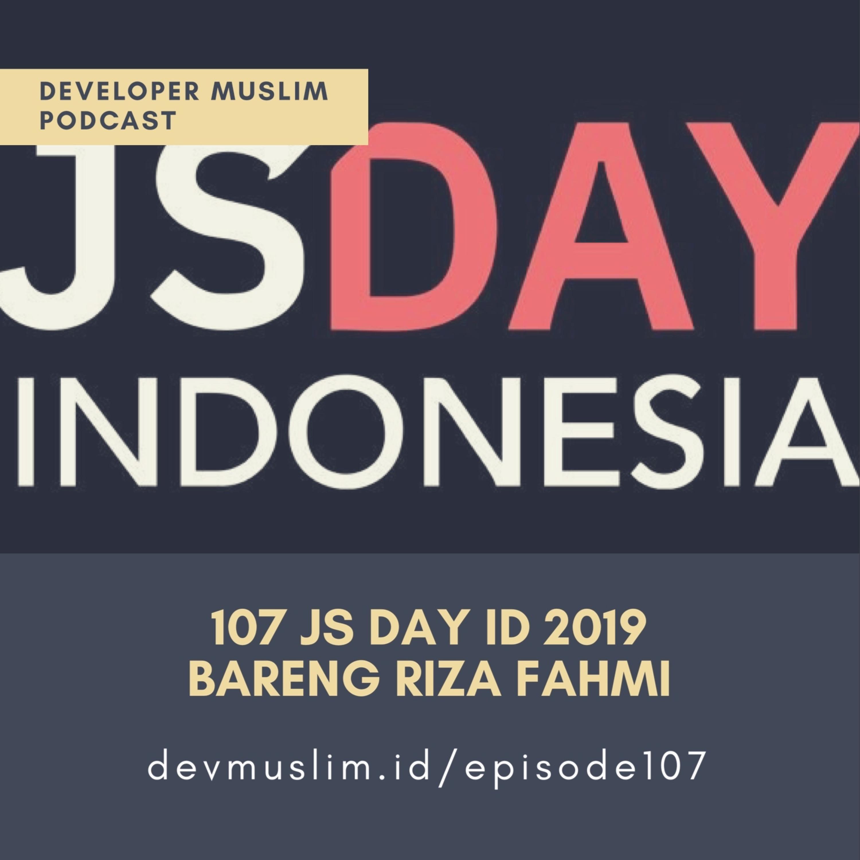 107 JS Day ID 2019 Bareng Riza Fahmi