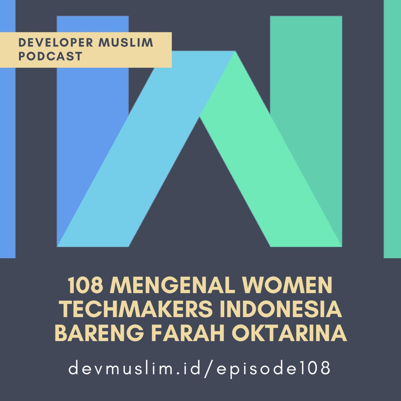 108 Mengenal Women Techmakers Indonesia Bareng Farah Oktarina