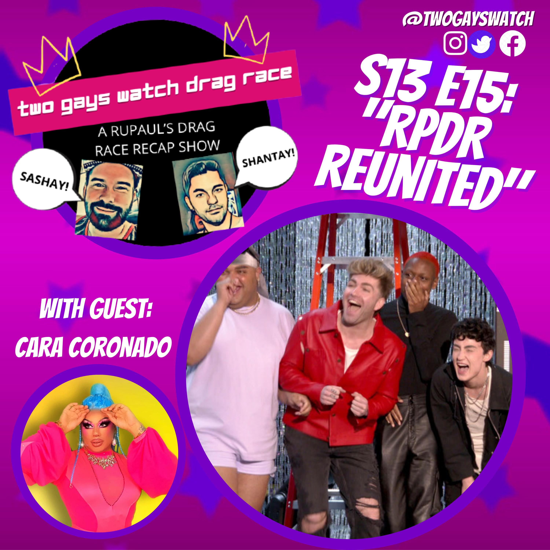 "30. RPDR S13 S15: ""RPDR Reunited"" (with Cara Coronado)"