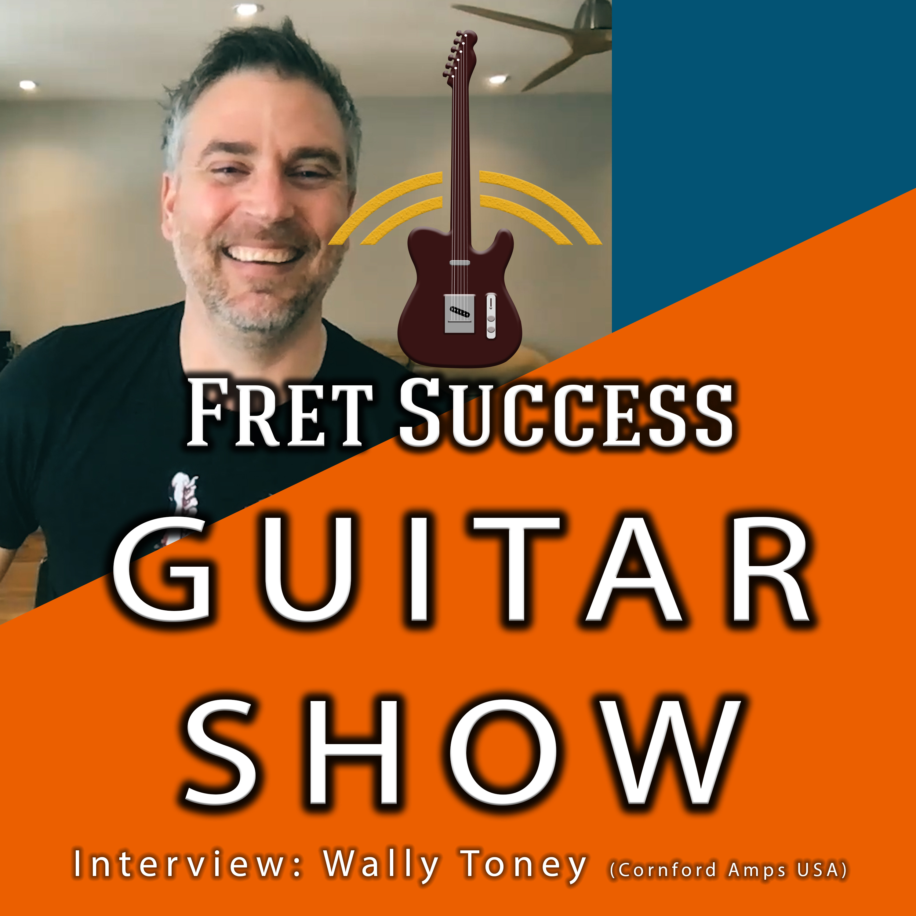 Wally Toney (Cornford Amps USA) Interview (S3 Ep2)