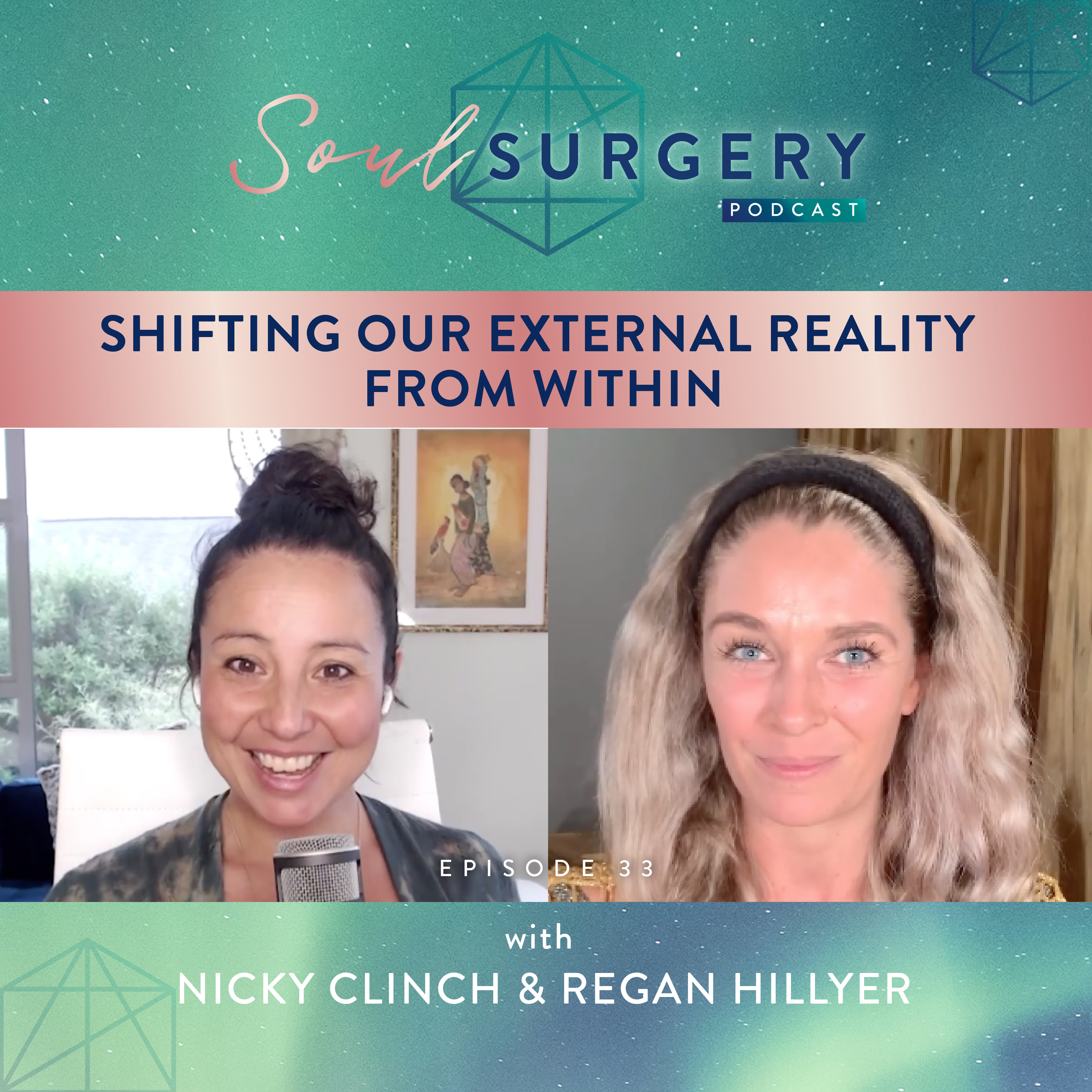 Shifting our External Reality from Within with Regan Hillyer