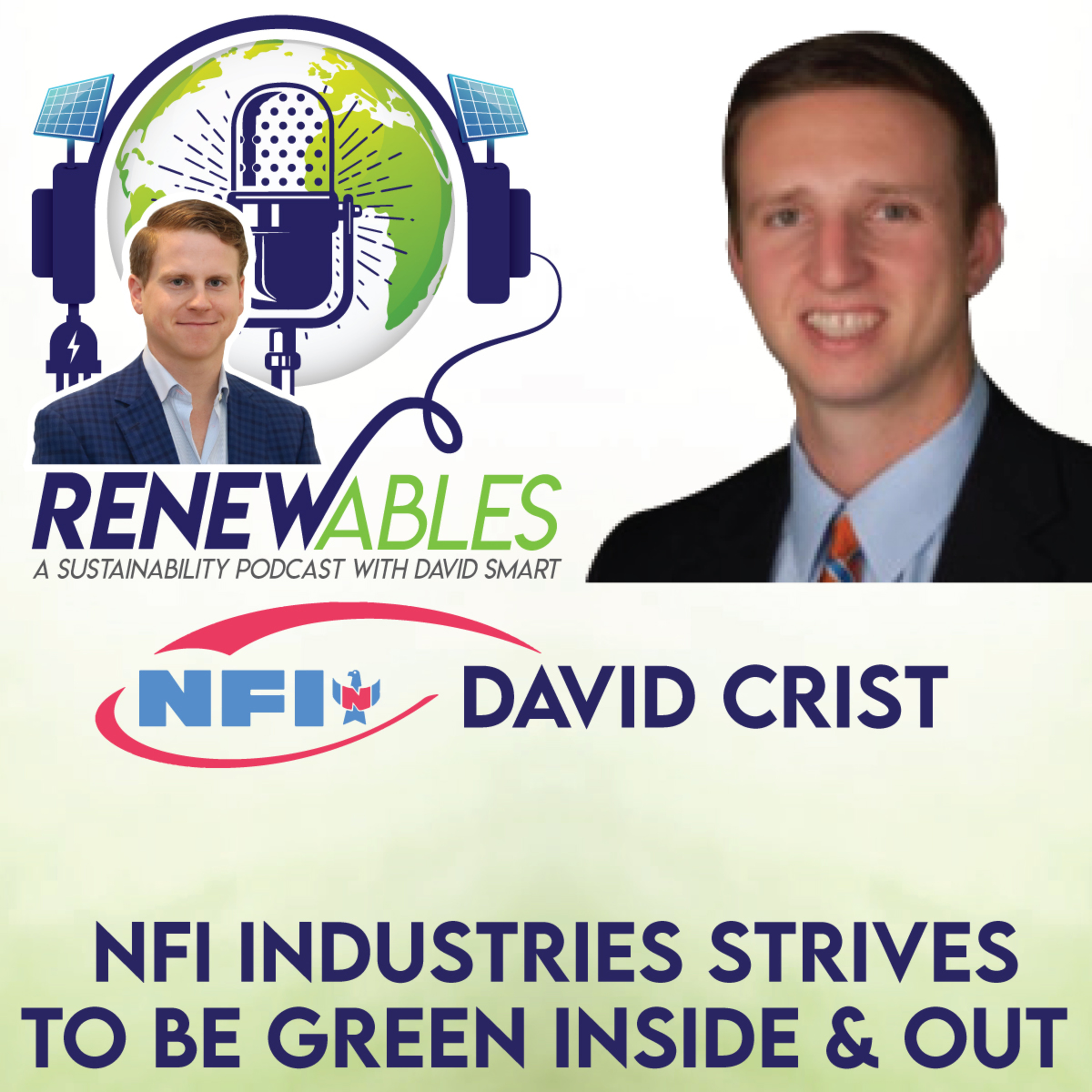 RENEWables Episode 23: NFI Industries Strives to Be Green Inside & Out
