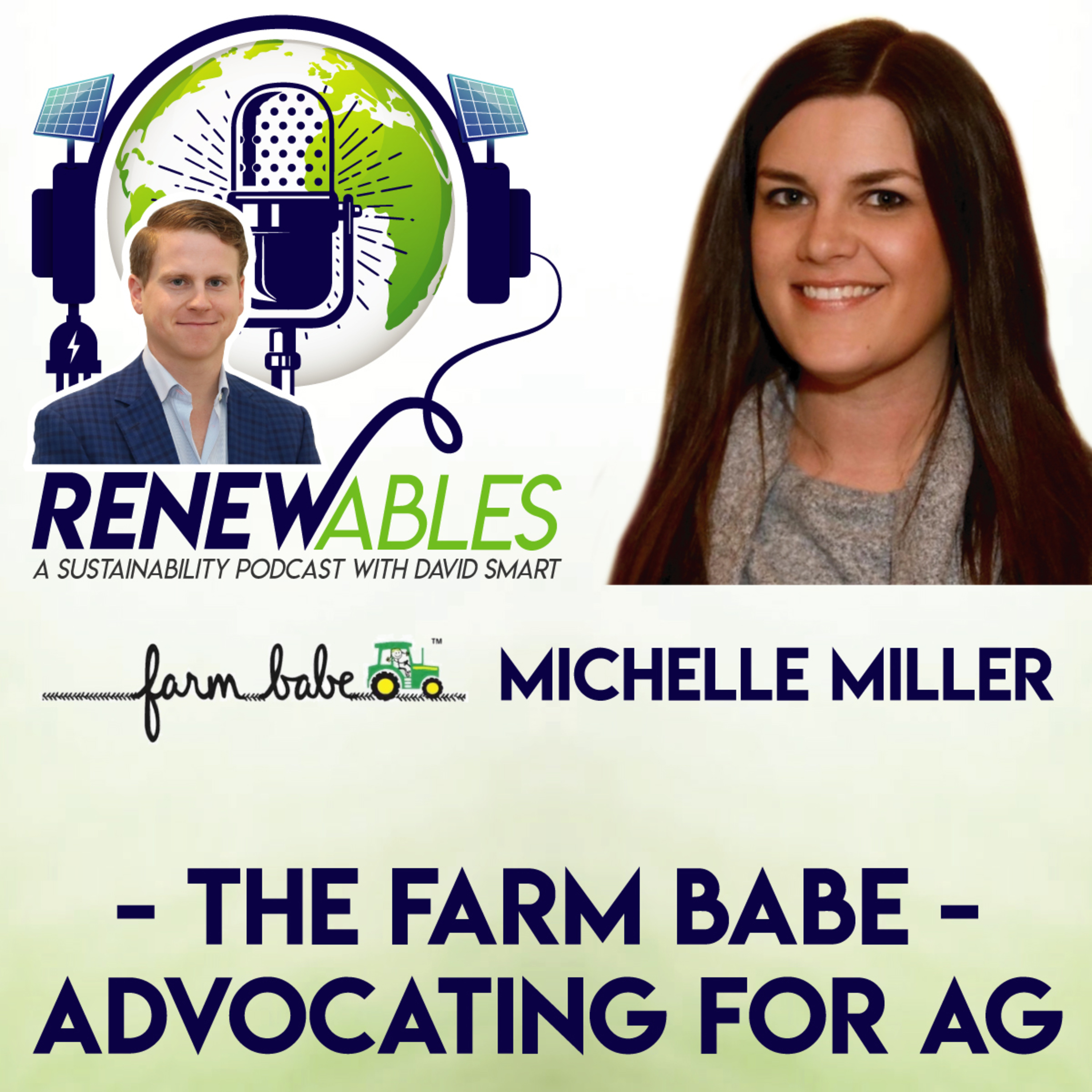 RENEWables Podcast: The Farm Babe   Advocating For Ag