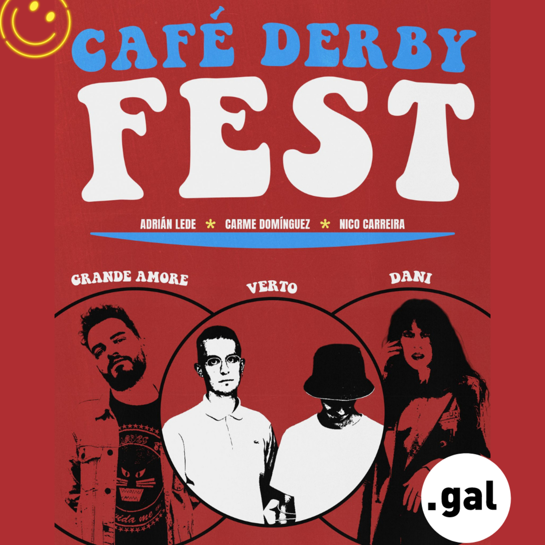 Café Derby Fest: Grande Amore, dani, Verto
