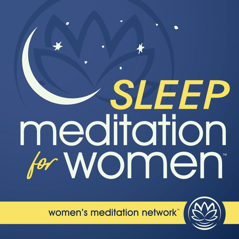 Serenity Sleep Meditation 🌺- from Sleep Meditation for Women