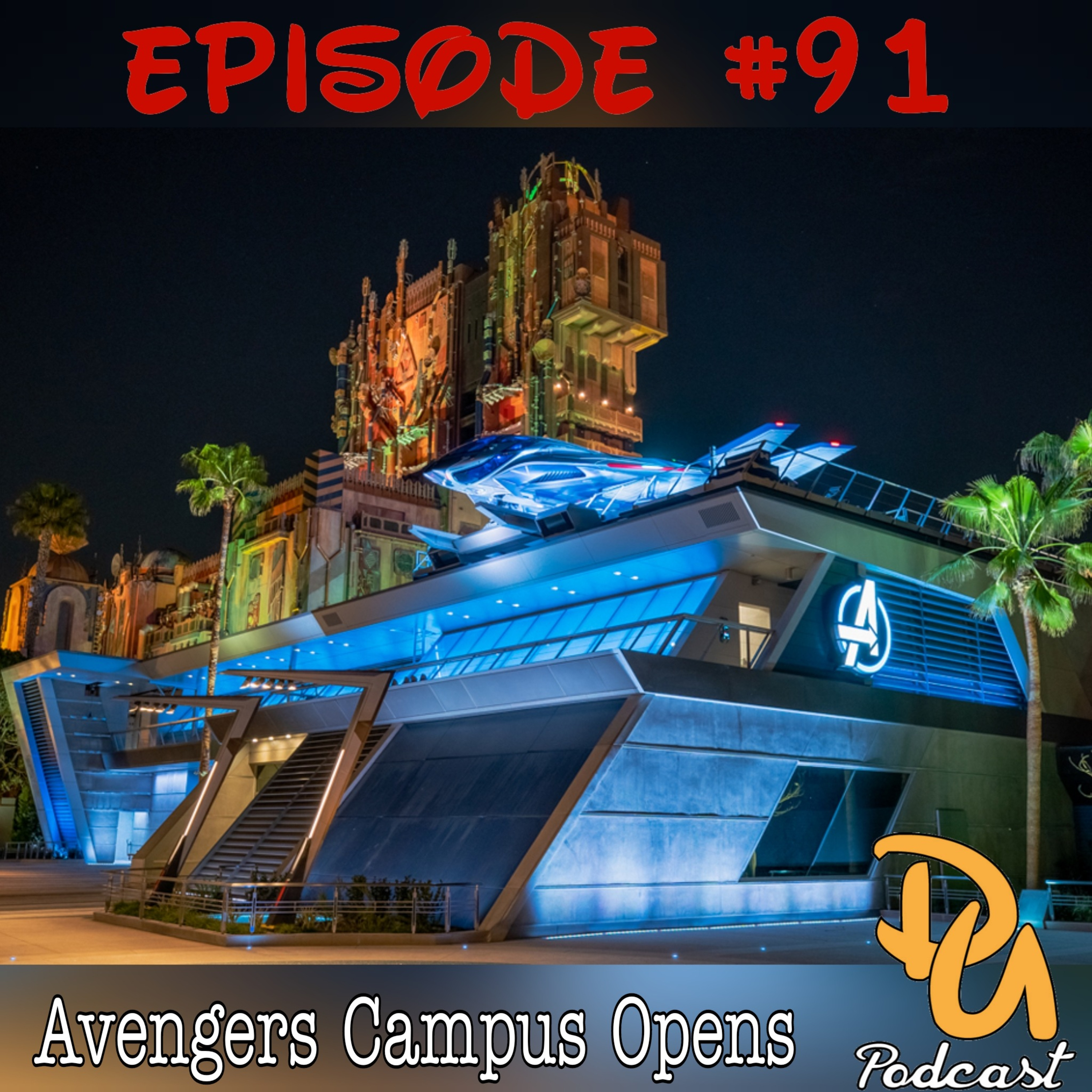 Avengers Campus Opens