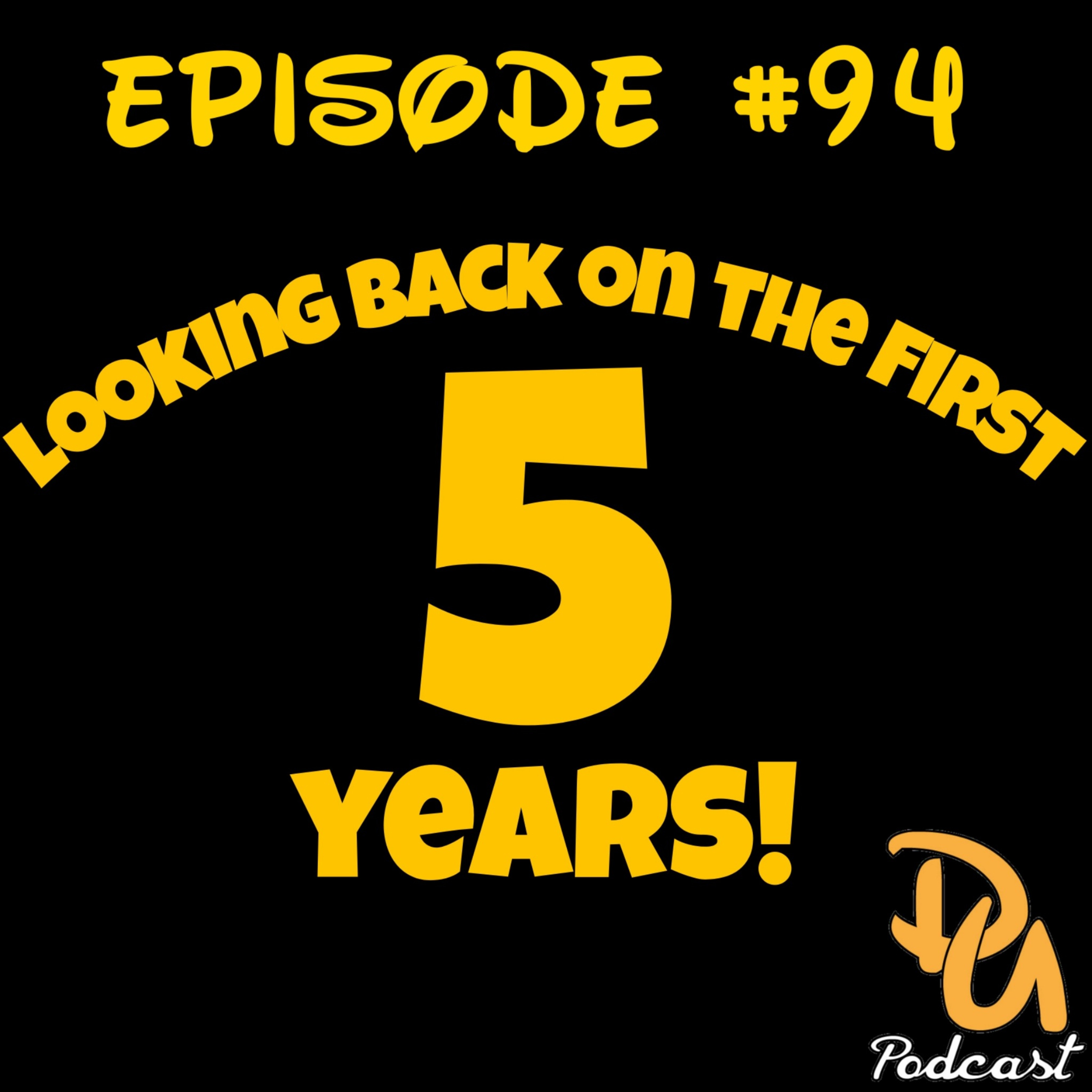 Looking Back at the First 5 Years