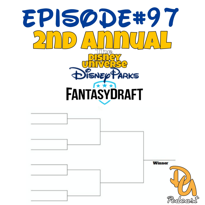 2nd Annual Disney Parks Fantasy Draft