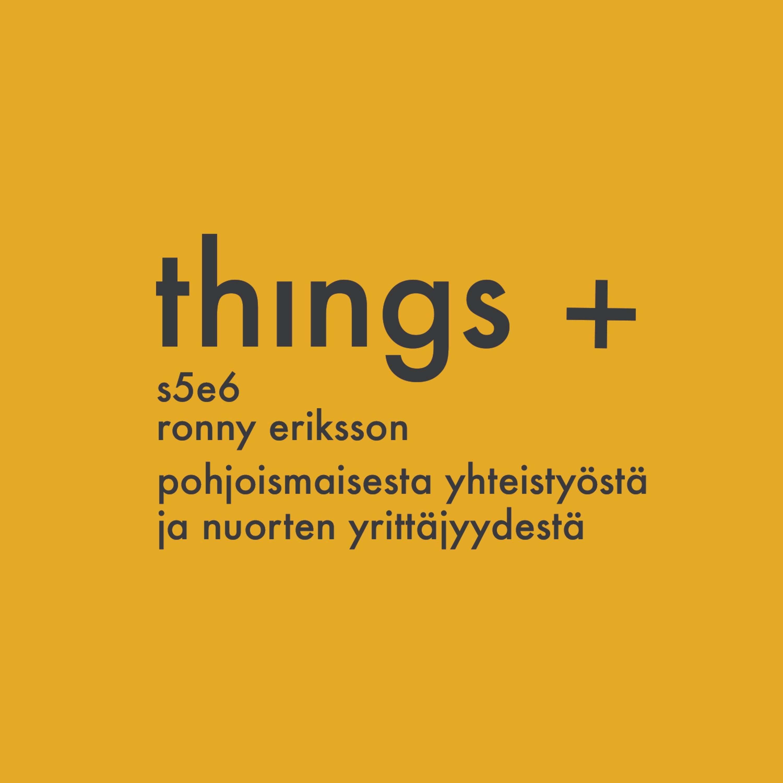 Ronny Eriksson - pohjoismaisesta kilpailuedusta ja yrittäjyydestä (s05 e06)