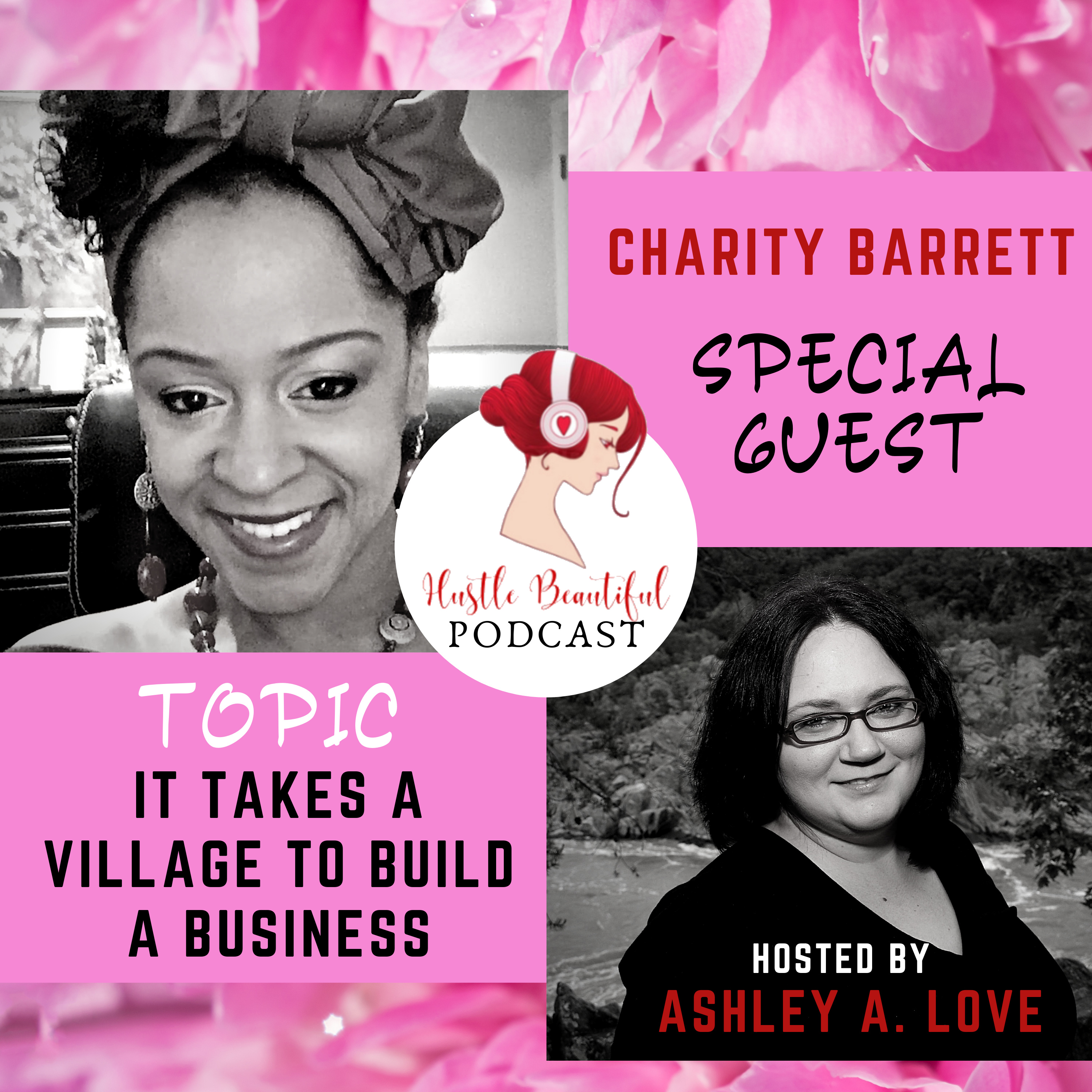 It Takes A Village to Build A Business with Charity Barrett