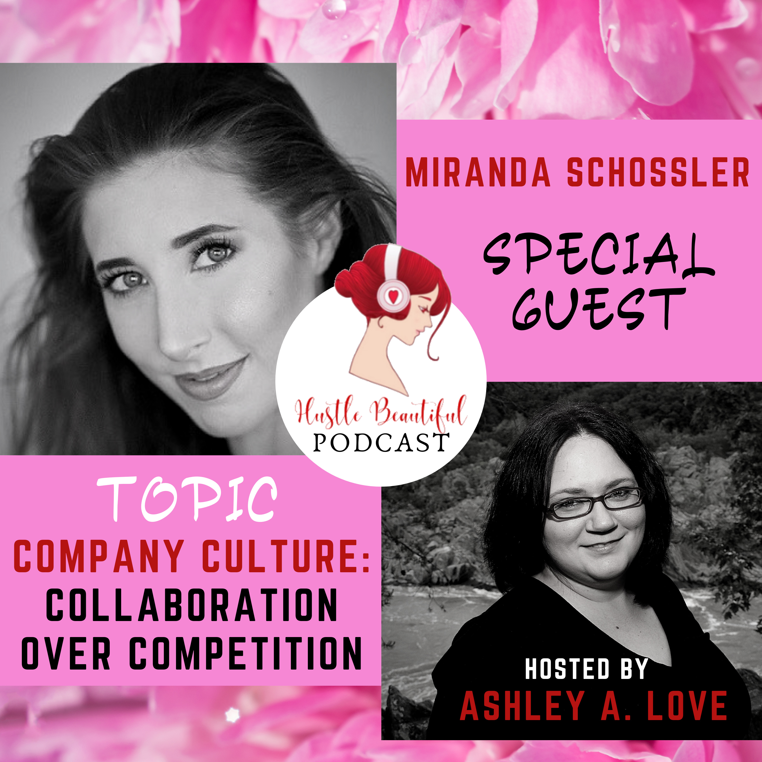 Company Culture: Collaboration Over Competition with Miranda Schossler