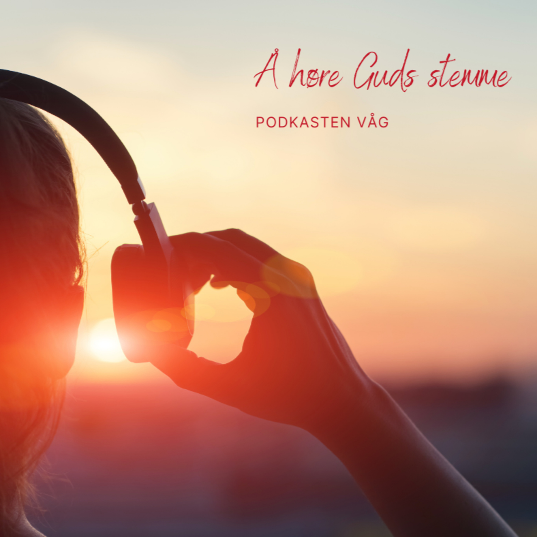 Å høre Guds stemme!