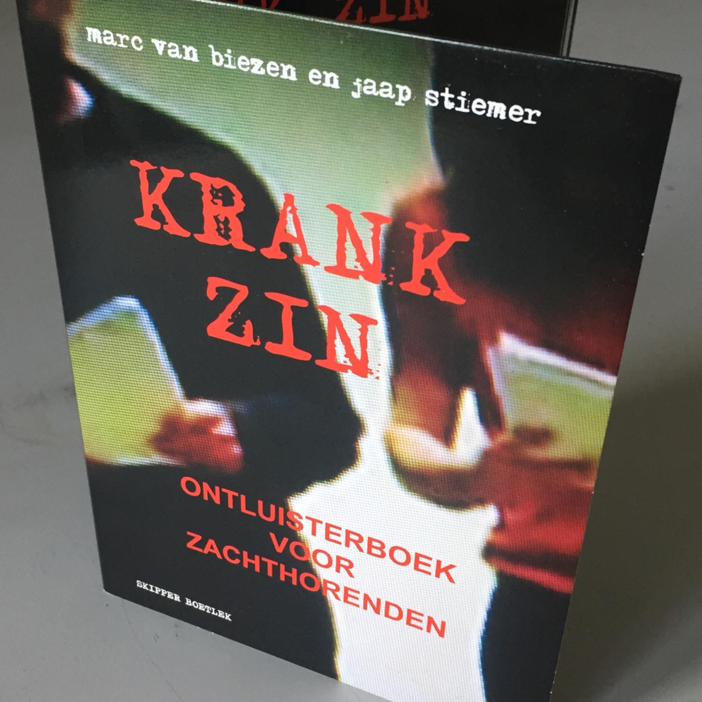 Krankzin, de Coronafiles door Marc van Biezen en Jaap Stiemer