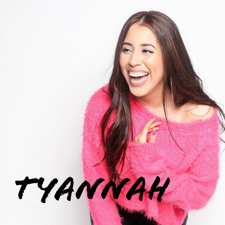 Ep. 84 Tyannah SINGER/SONGWRITER