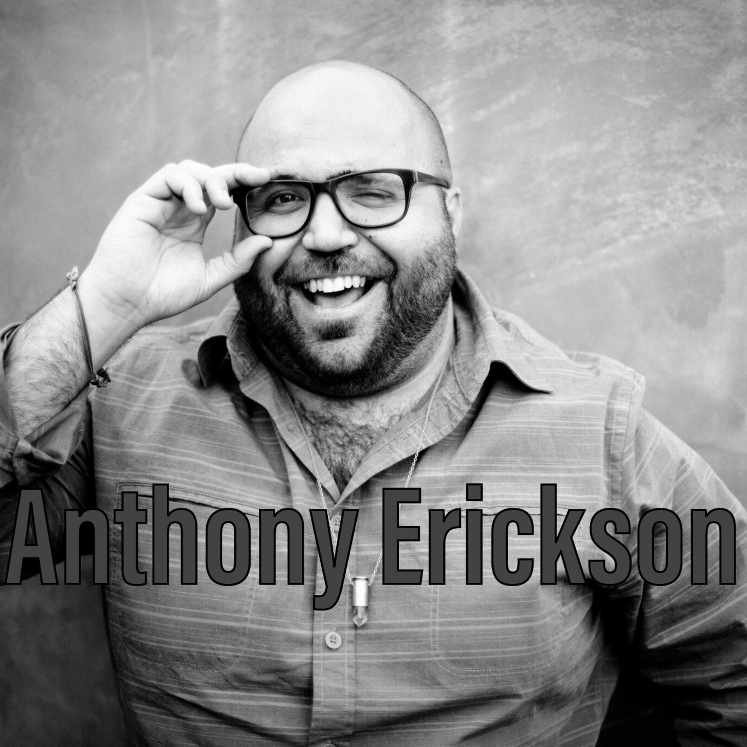 Ep. 98 Anthony Erickson FOUNDER of EYE IN THE SKY COLLECTIVE