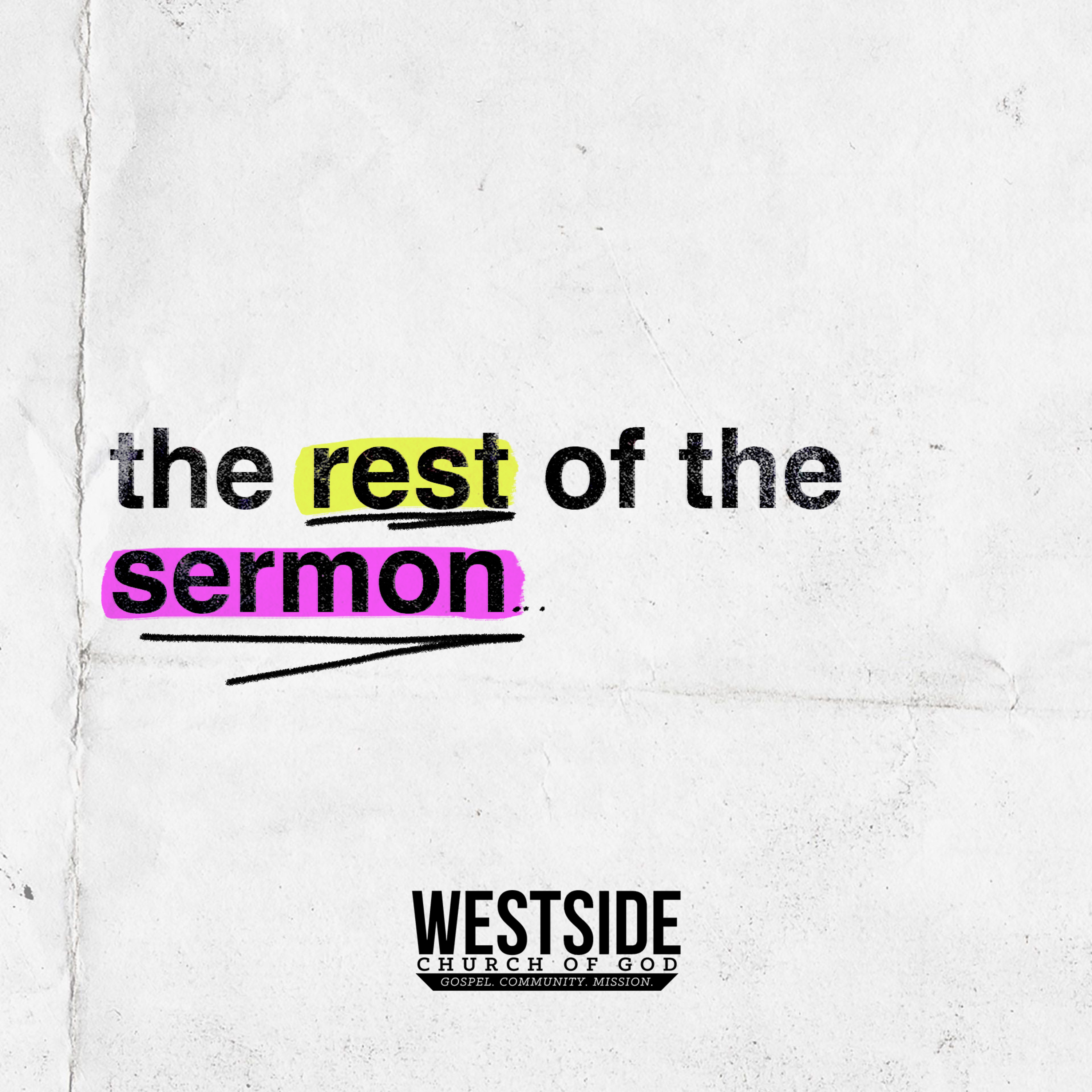 THE REST OF THE SERMON   Summer in the Psalms   Week 8