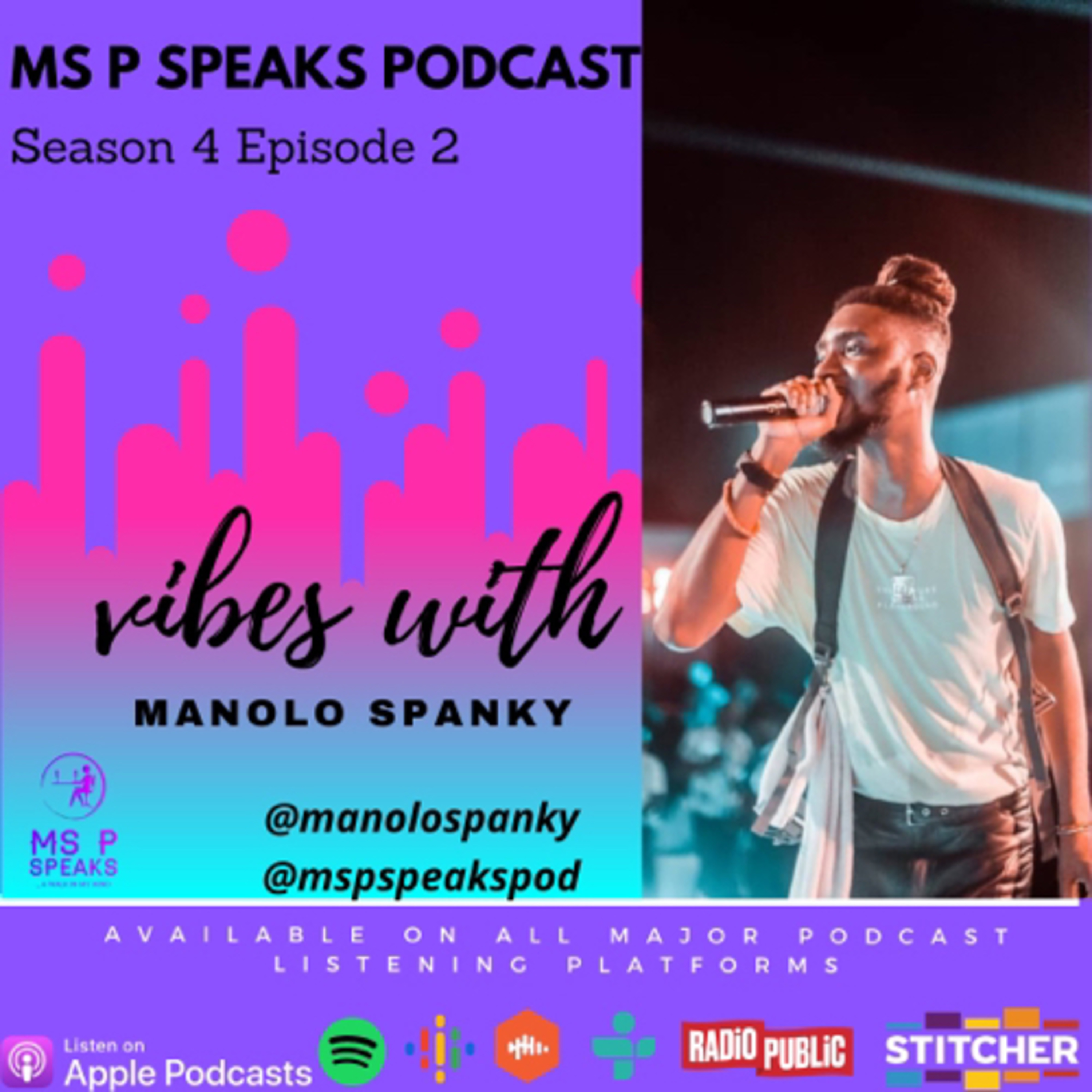 Season 4; Episode 2 - Vibes With Manolo Spanky Image