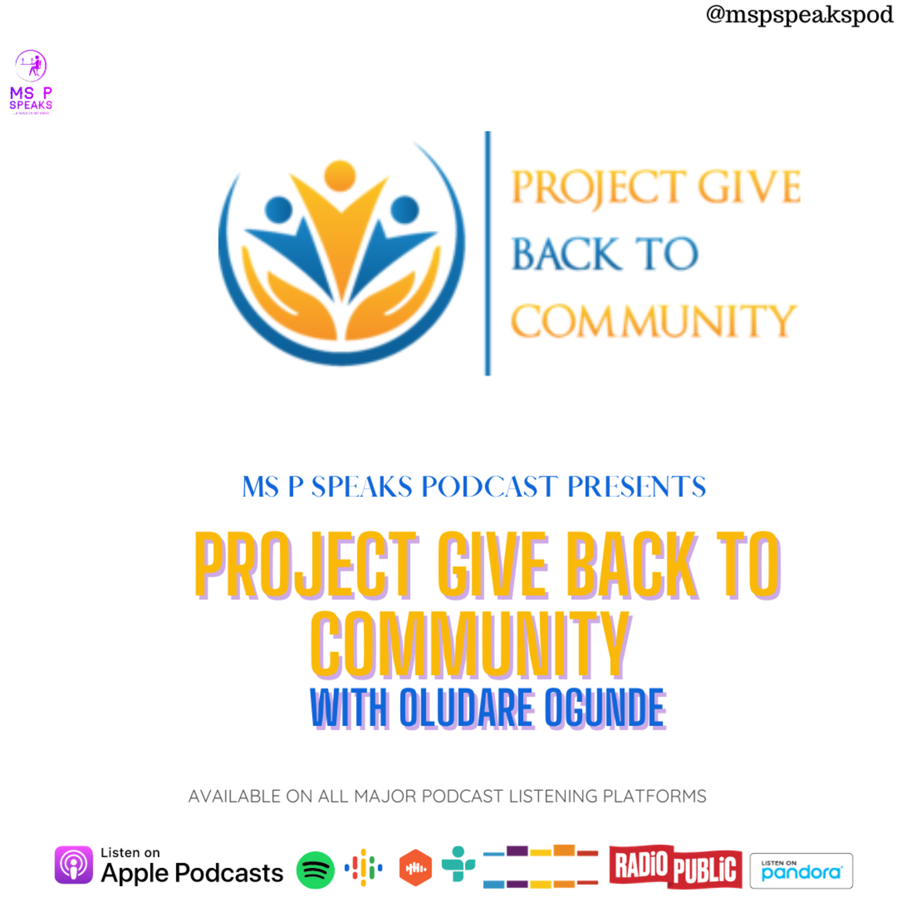 Season 4; Episode 9 - Project Give Back To Community, with Oludare Ogunde