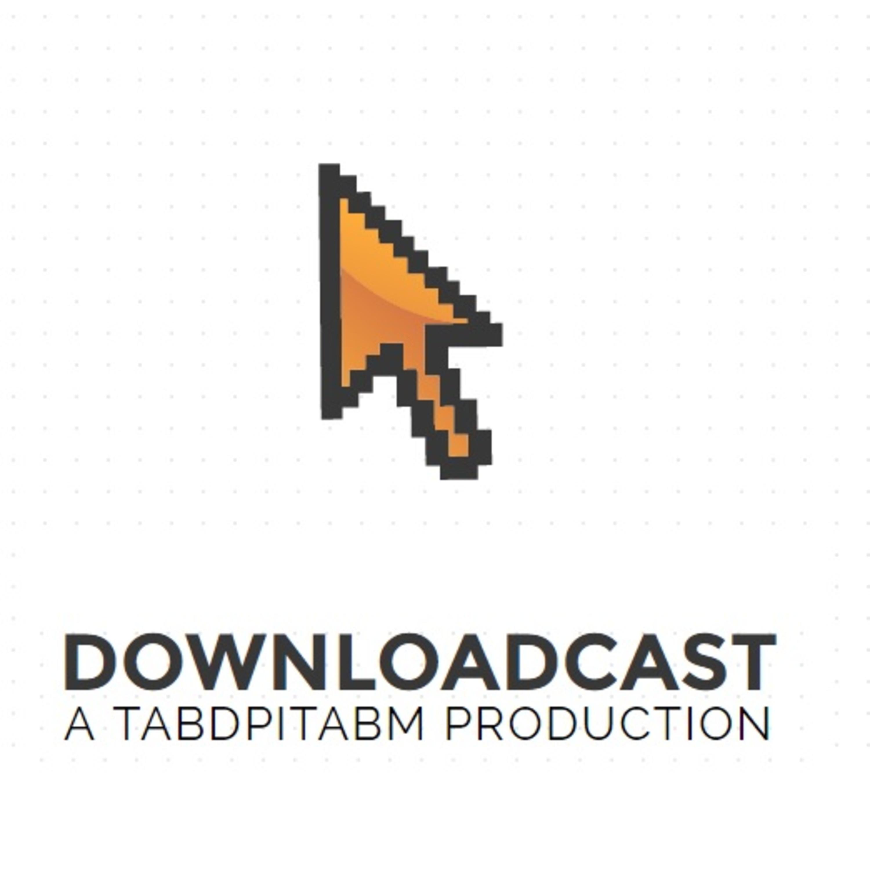 BONUS EPISODE: Downloadcast