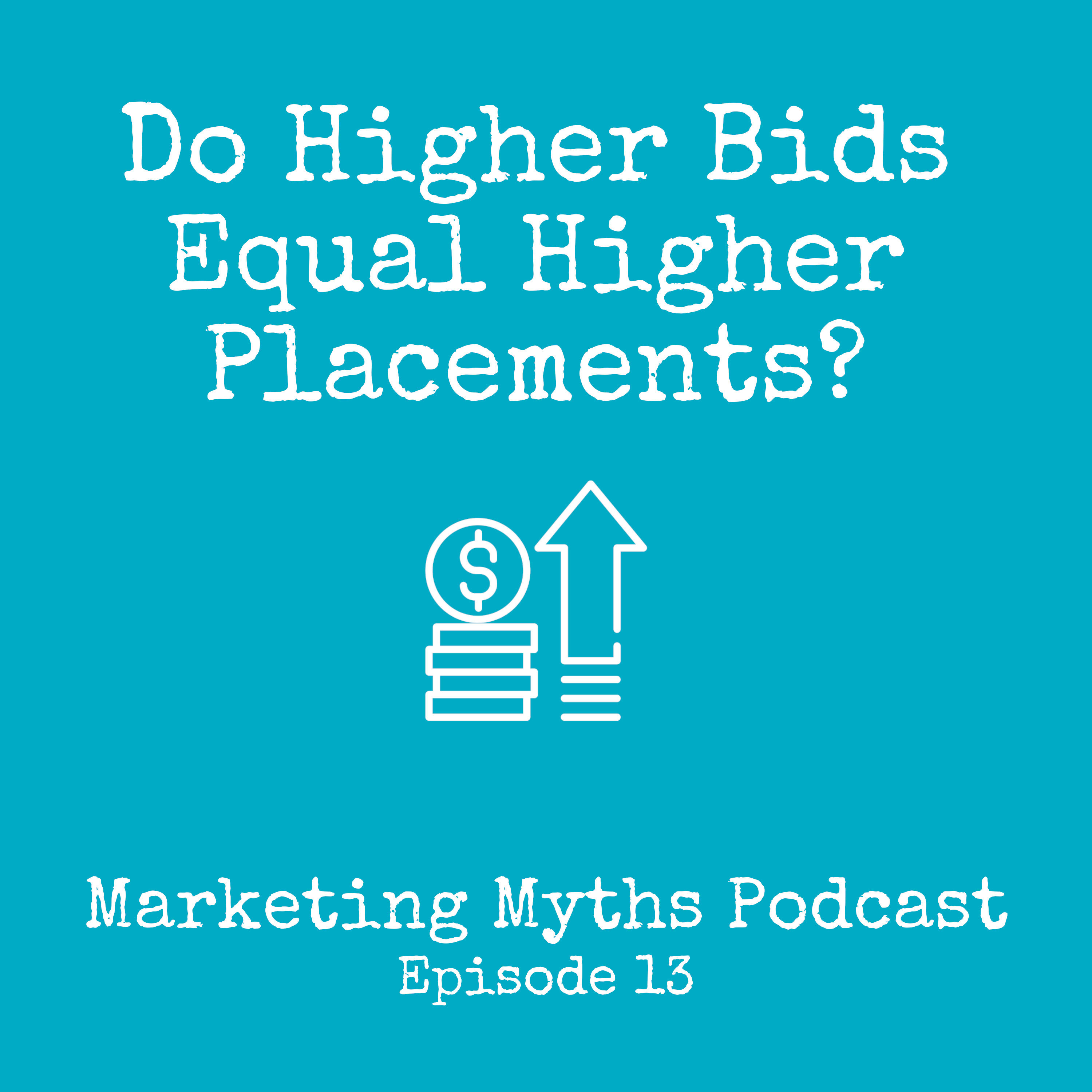 Higher Bids Equal Higher Placements