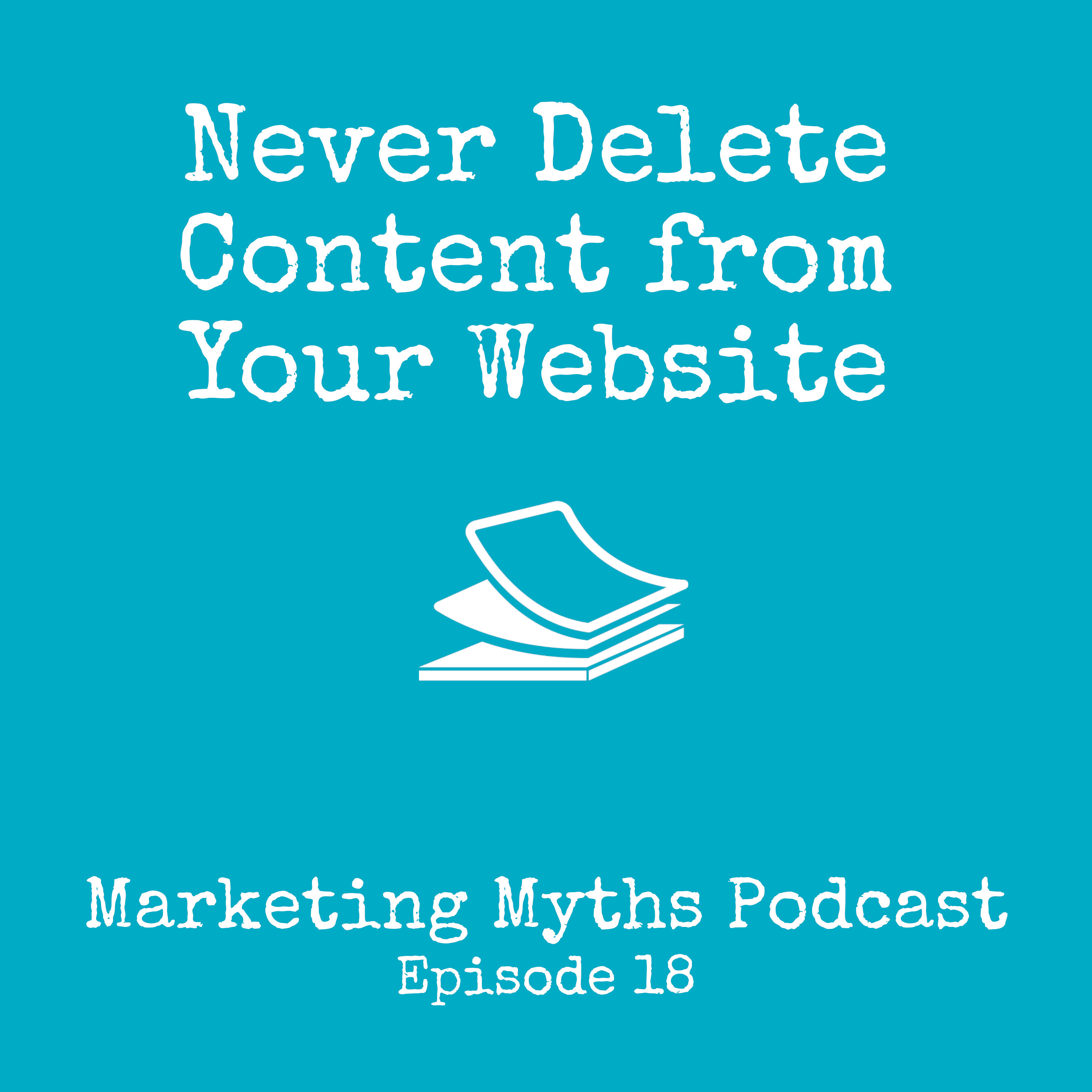 Never Delete Content from Your Website