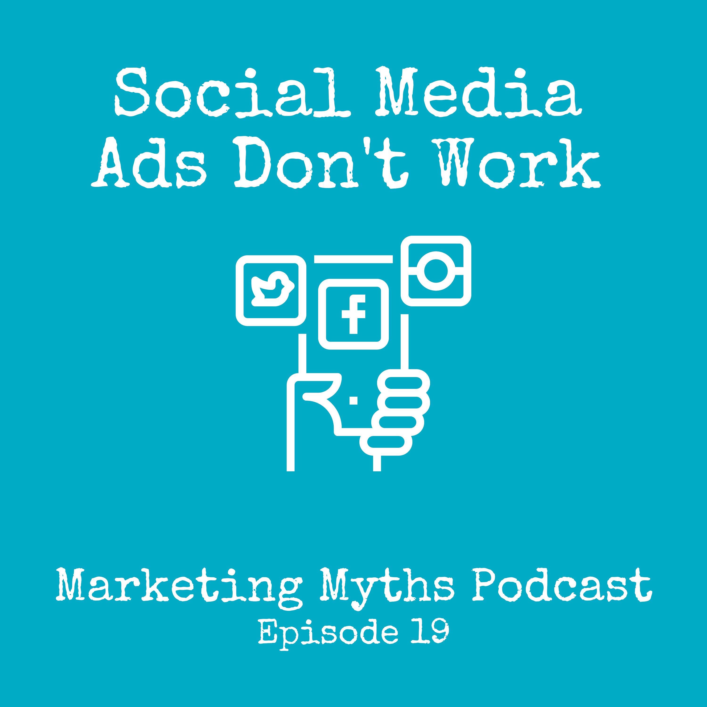 Social Media Ads Don't Work