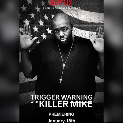 """Ep#23 - Killer Mike """"Trigger Warning"""" by The Main Ingredient with"""