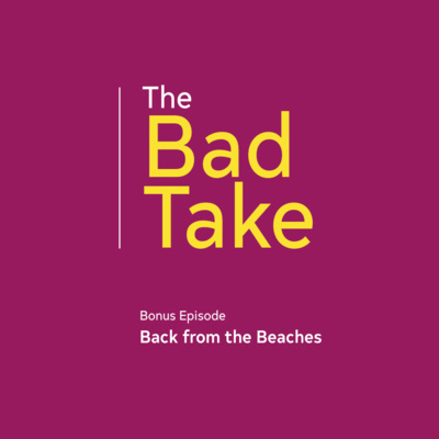 Bonus Episode: Back from the Beaches
