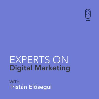 Tristán Elósegui - Expert On Digital Marketing - El porqué de trabajar de dentro a fuera (ES)