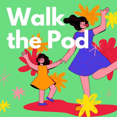 "Artwork for episode ""Walk the Pod S5E1"""
