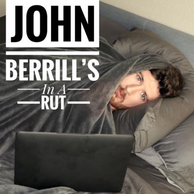 John Berrill's In A Rut