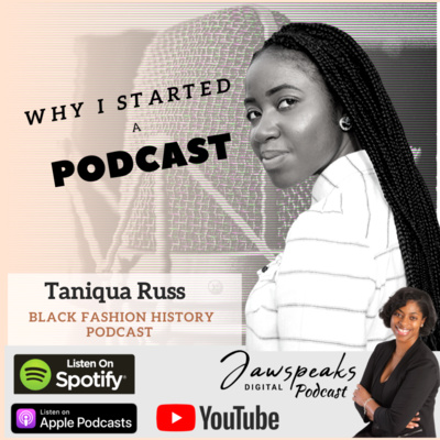 Black Fashion History With Taniqua Russell Black High Fashion Designers Do Exist By Jawspeaksdigital A Podcast On Anchor