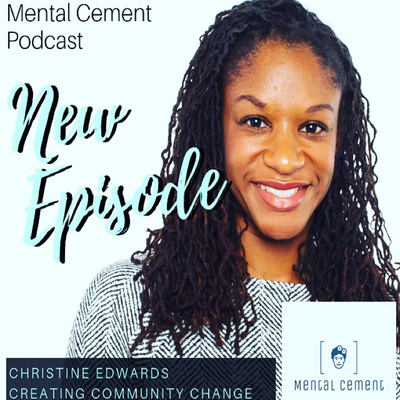 A Guide to Creating Change with Christine Edwards