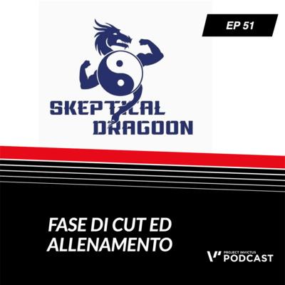 Invictus podcast ep. 51 - Domenico Aversano - Fase di cut ed allenamento