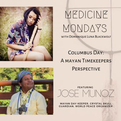 Columbus Day pt. 2 - Jose Munoz: The Mayan 6th Sun Calendar, Crystal Skulls, Atlantis & Time Travel