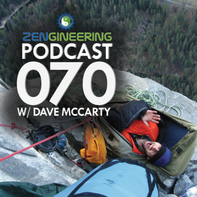 070 - with Dave McCarty - On Engineering Buildings and Exploring Fantastic Caves