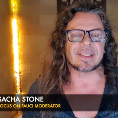 Sacha Stone Call to Action: Focus on Fauci Share Widely!