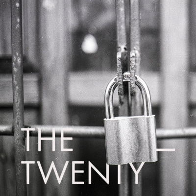 The Twenty, Episode 4: Digital Marketing - Gatekeepers and Trust