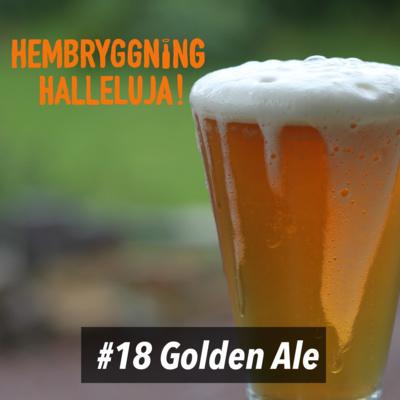 Avsnitt 18 - Golden Ale